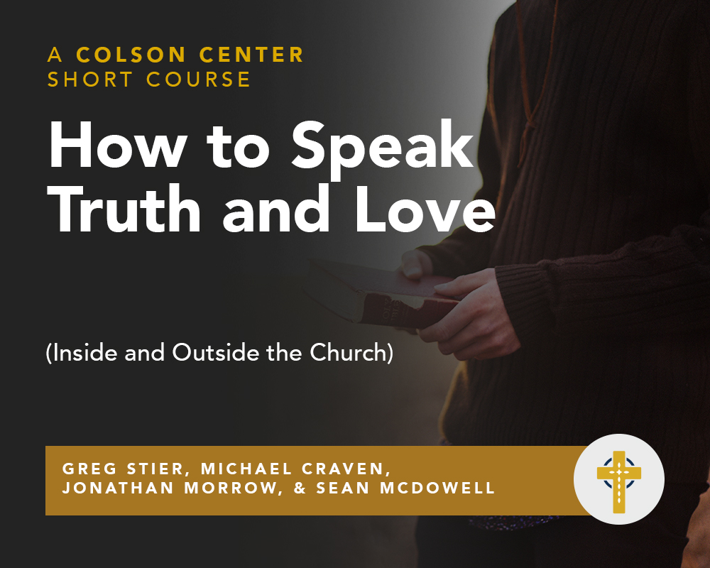 How to Speak Truth and Love (Inside and Outside the Church)